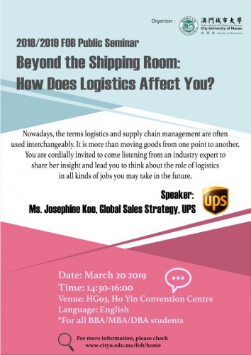 """FOB Public Seminar 2018/2019: """"Beyond the Shipping Room: How does Logistics Affect You"""""""