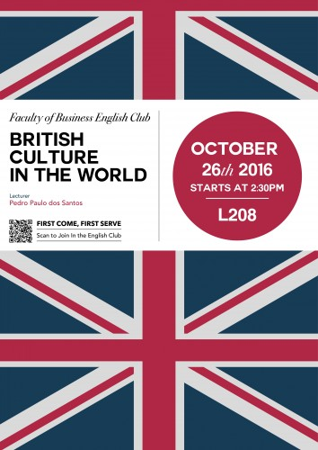 British Culture in the World-Faculty of Business English Club